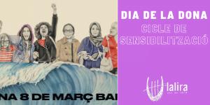 CICLE DE SENSIBILITZACIÓ: Dia de la dona