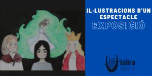 EXPOSICIÓ: Il·lustracions d'un espectacle